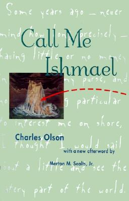 Call Me Ishmael By Olson, Charles